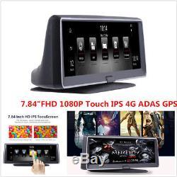 7.84FHD 19201080P Touch IPS 4G ADAS GPS Car DVR Vehicle Dashboard Recorder